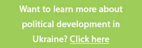 Learn more about political development in Ukraine